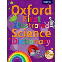 Oxford First Illustrated Science Dictionary by Oxford Dictionaries, 9780192733542