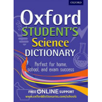 Oxford Student's Science Dictionary by Oxford Dictionaries, 9780192733580