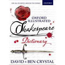 Oxford Illustrated Shakespeare Dictionary by David Crystal, 9780192737502