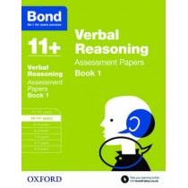 Bond 11+: Verbal Reasoning: Assessment Papers: 10-11+ years Book 1 by J. M. Bond, 9780192740359