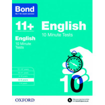 Bond 11+: English: 10 Minute Tests: 8-9  years by Sarah Lindsay, 9780192740526