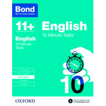 Bond 11+: English: 10 Minute Tests: 9-10 years by Sarah Lindsay, 9780192740533