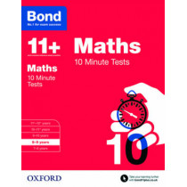 Bond 11+: Maths: 10 Minute Tests: 8-9 years by Sarah Lindsay, 9780192740571