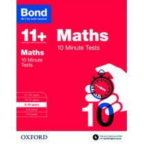 Bond 11+: Maths: 10 Minute Tests: 9-10 years by Sarah Lindsay, 9780192740588