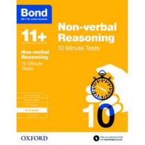 Bond 11+: Non-verbal Reasoning: 10 Minute Tests: 8-9 years by Alison Primrose, 9780192740625