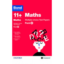 Bond 11+: Maths: Multiple-choice Test Papers: Pack 2 by Sarah Lindsay, 9780192740861