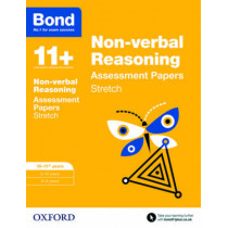 Bond 11+: Non-verbal Reasoning: Stretch Papers: 10-11+ years by Sarah Lindsay, 9780192742148