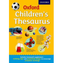 Oxford Children's Thesaurus by Oxford Dictionaries, 9780192744029