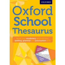 Oxford School Thesaurus by Oxford Dictionaries, 9780192747112