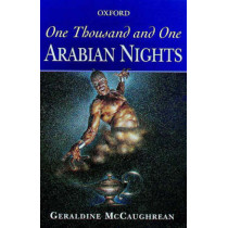 One Thousand and One Arabian Nights by Geraldine McCaughrean, 9780192750136