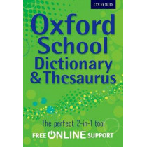 Oxford School Dictionary & Thesaurus by Oxford Dictionary, 9780192756916