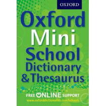 Oxford Mini School Dictionary & Thesaurus by Oxford Dictionaries, 9780192756978