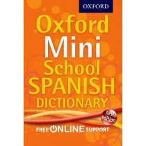 Oxford Mini School Spanish Dictionary by Oxford Dictionaries, 9780192757098