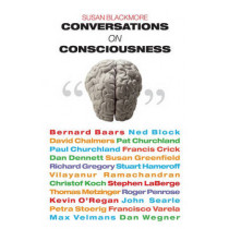 Conversations on Consciousness by Susan Blackmore, 9780192806239