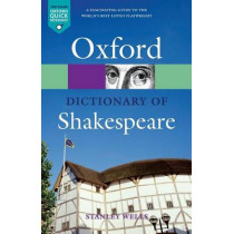A Dictionary of Shakespeare by Stanley Wells, 9780192806383