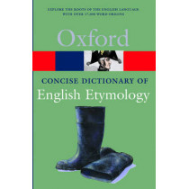 The Concise Oxford Dictionary of English Etymology by T. F. Hoad, 9780192830982