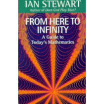From Here to Infinity by Ian Stewart, 9780192832023