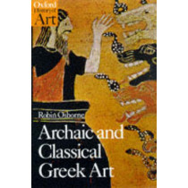 Archaic and Classical Greek Art by Robin Osborne, 9780192842022