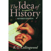 The Idea of History: With Lectures 1926-1928 by R. G. Collingwood, 9780192853066
