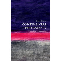 Continental Philosophy: A Very Short Introduction by Simon Critchley, 9780192853592