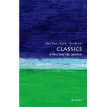Classics: A Very Short Introduction by John Henderson, 9780192853851