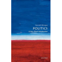 Politics: A Very Short Introduction by Kenneth R. Minogue, 9780192853882