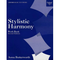 Stylistic Harmony Work Book by Anna Butterworth, 9780193210592