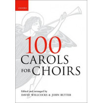 100 Carols for Choirs by David Willcocks, 9780193355798