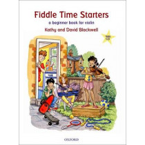 Fiddle Time Starters + CD: A beginner book for violin by Kathy Blackwell, 9780193365841