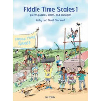 Fiddle Time Scales 1: Pieces, puzzles, scales, and arpeggios by Kathy Blackwell, 9780193385900