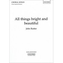 All things bright and beautiful by John Rutter, 9780193420625