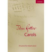 John Rutter Carols: 10 carols for mixed voices by John Rutter, 9780193533813