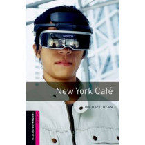Oxford Bookworms Library: Starter Level:: New York Cafe by Michael Dean, 9780194234238