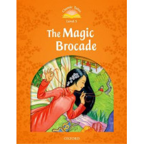 Classic Tales Second Edition: Level 5: The Magic Brocade, 9780194239622