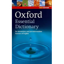 Oxford Essential Dictionary, New Edition: A new edition of the corpus-based dictionary that builds essential vocabulary, 9780194333993