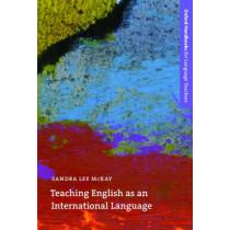 Teaching English as an International Language: An introduction to the role of English as an international language and its implications for language teaching by Sandra Lee McKay, 9780194373647