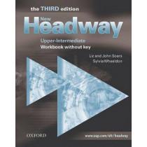 New Headway: Upper-Intermediate Third Edition: Workbook (Without Key) by Liz Soars, 9780194393027