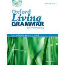 Oxford Living Grammar: Pre-Intermediate: Student's Book Pack: Learn and practise grammar in everyday contexts, 9780194557139