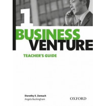 Business Venture 1 Elementary: Teacher's Guide by Dorothy E. Zemach, 9780194578011