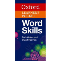 Oxford Learner's Pocket Word Skills: Pocket-sized, topic-based English vocabulary, 9780194620147