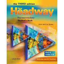 New Headway: Pre-Intermediate Third Edition: Student's Book A by John Soars, 9780194716314