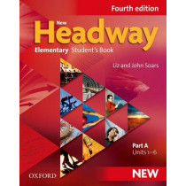 New Headway: Elementary A1 - A2: Student's Book A: The world's most trusted English course, 9780194768993