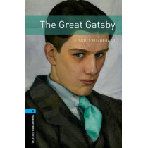 Oxford Bookworms Library: Level 5:: The Great Gatsby by F. Scott Fitzgerald, 9780194786171