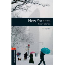 Oxford Bookworms Library: Level 2:: New Yorkers - Short Stories by O. Henry, 9780194790673