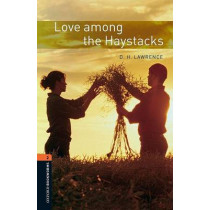 Oxford Bookworms Library: Level 2:: Love among the Haystacks by Lawrence, 9780194790802