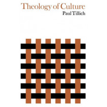 Theology of Culture by Paul Tillich, 9780195007114