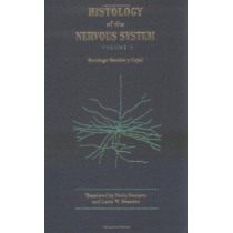 Cajal's Histology of the Nervous System of Man and Vertebrates by Santiago Ramon y Cajal, 9780195074017
