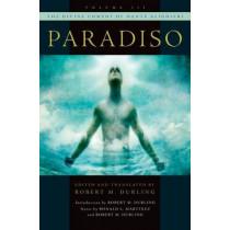 The Divine Comedy of Dante Alighieri: Volume 3: Paradiso by Robert M. Durling, 9780195087468