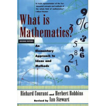 What Is Mathematics?: An Elementary Approach to Ideas and Methods by Richard Courant, 9780195105193