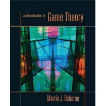 An Introduction to Game Theory by Martin J. Osborne, 9780195128956